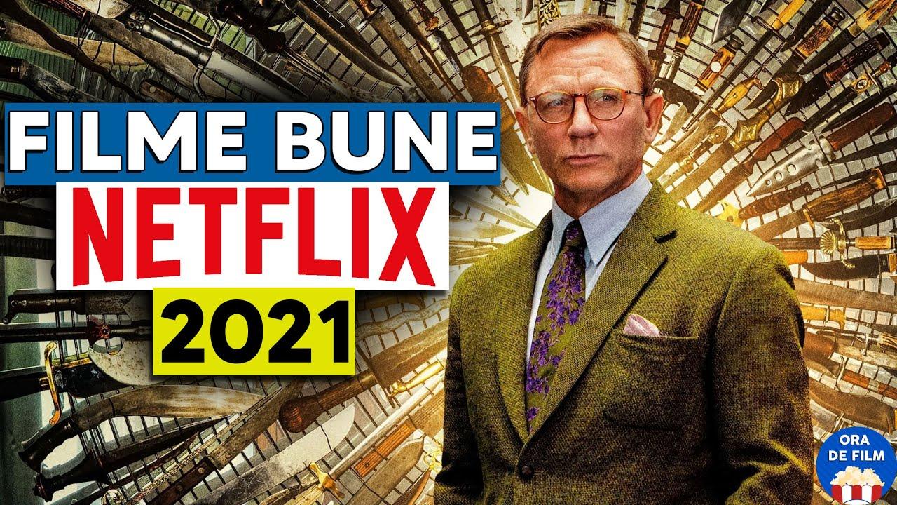 5 Filme BUNE pe NETFLIX în 2021