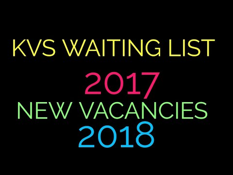 KVS WAITING LIST for 2017 & NEW VACANCIES UPDATE 2018