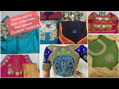 Nighties, Kids Collections / Chudidar Materials / Aari Bridal Design Blouses / Aari Online Classes