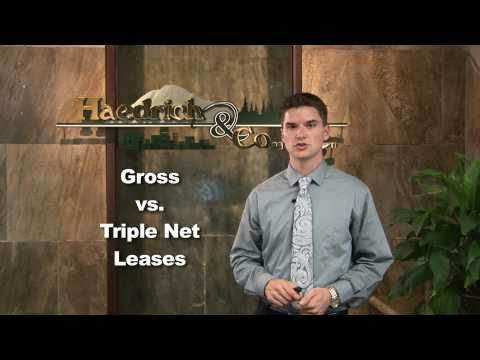 Commercial Real Estate: Gross Vs. Triple Net Leases