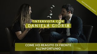 Daniela Gioria: come ho reagito di fronte all'infortunio