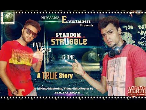 Official Teaser Trailer II Stardom Struggle II G One & Patil Saab II Rapi Boy II Rap Songs 2016