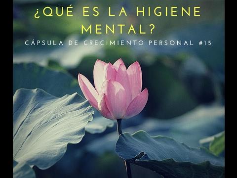 ¿Qué es la higiene mental?