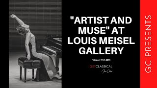 "GC Presents: ""Artist and Muse"" at Louis Meisel Gallery February 11th 2015"