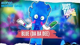 Just Dance 2018 - Blue (Da Ba Dee) [Original Song] YouTube Videos