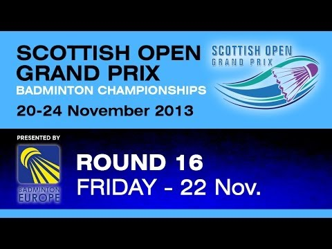 R16 - WS - Zhang Beiwen vs Kristy Gilmour- 2013 Scottish Open Grand Prix
