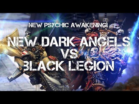 NEW PSYCHIC AWAKENING! Dark Angels Vs Black Legion Warhammer 40k 8th Edition Battle Report!