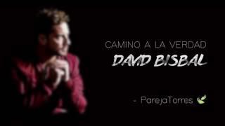 David Bisbal camino a la verdad