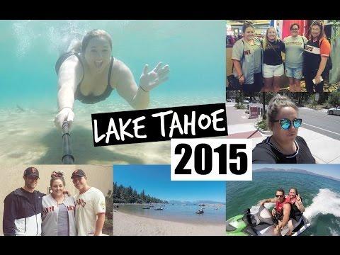 Vlog 2 | Lake Tahoe Trip 2015