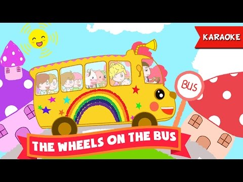 The Wheels On The Bus Karaoke with lyrics - Instrumental Sing Along songs for children