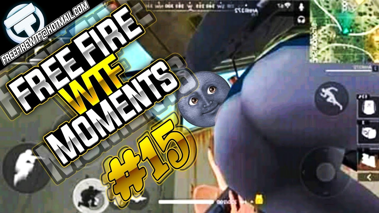 Free Fire Funny Wtf Moments 15 Freefire Epic Gameplay Funny Glitches Fails Epic Moments