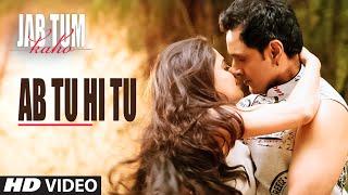 Ab Tu Hi Tu Video Song | Jab Tum Kaho | Parvin Dabas, Ambalika, Shirin Guha