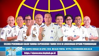 Download Video SELEKSI PENERIMAAN CALON TARUNA (SIPENCATAR) 2018 KEMENTERIAN PERHUBUNGAN MP3 3GP MP4