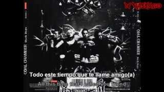 Coal Chamber - Friends? (Subtitulos Español) HD