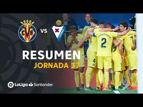 Resumen de Villarreal CF vs SD Eibar (1-0)
