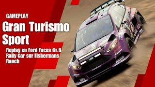 Gran Turismo Sport - Replay en Ford Focus Gr.B Rally Car sur Fishermans Ranch