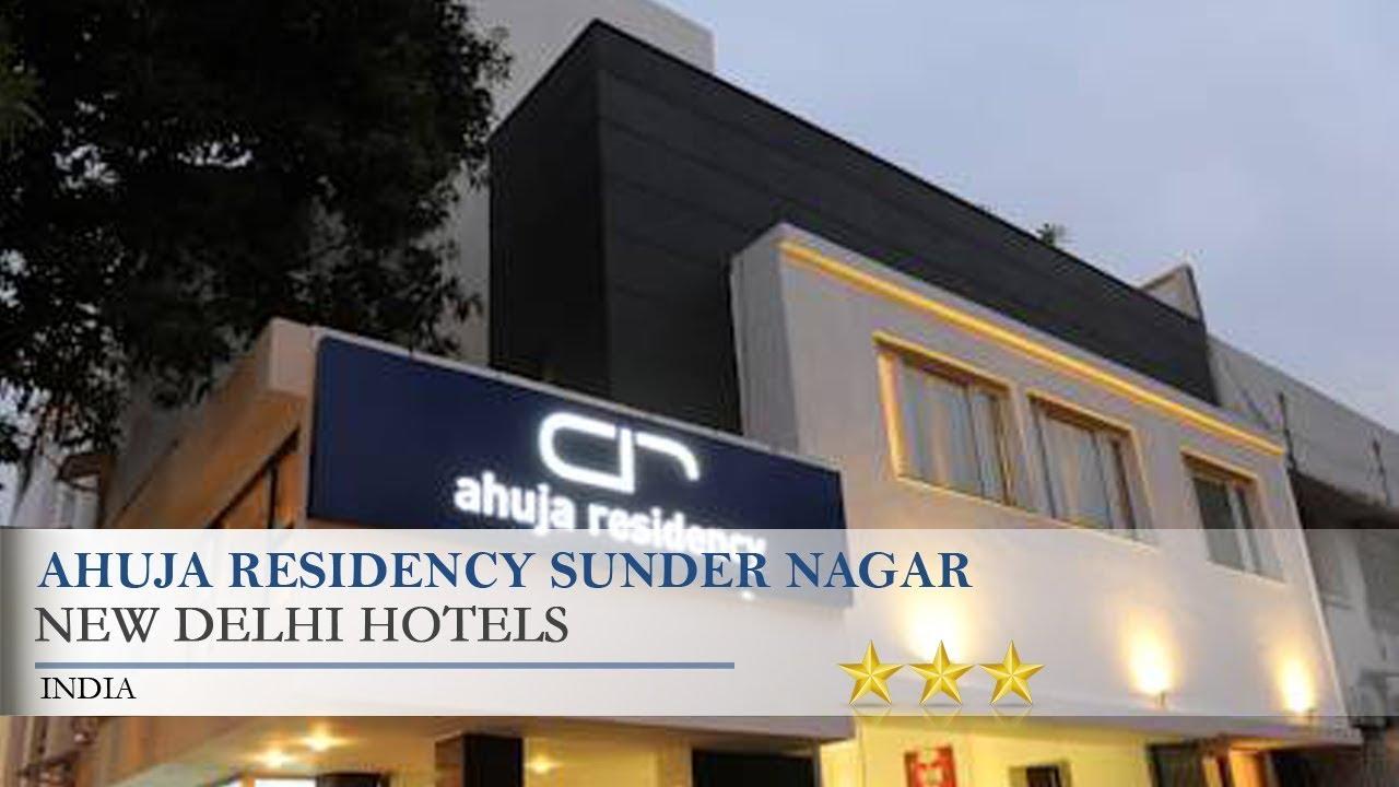 Ahuja Residency Noida Ahuja Residency Sunder Nagar New Delhi Hotels India Youtube