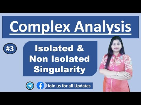 Part 3 :isolate and non isolated singularity complex analysis in hindi