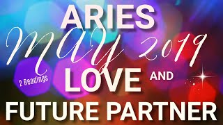 aries love may 2019 who is your future partner tarot reading extended forecast