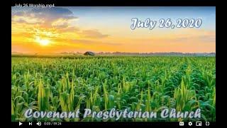 July 26, 2020 - Sunday Worship Service