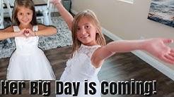Preparing for HALLIE'S BIG DAY!