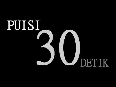 Puisi 30 Detik