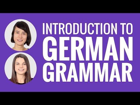 Introduction to German: Introduction to German Grammar
