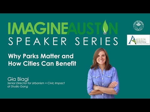 Why Parks Matter and How Cities Can Benefit