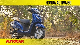 Honda Activa 6G BS6 Review | First Ride | Autocar India