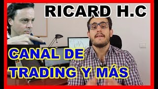 Ricard H.C Trading 💪 Lecturas Millonarias 💪