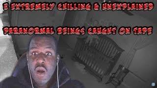 5 Extremely Chilling & Unexplained Paranormal Beings Caught on Tape - Live Reaction