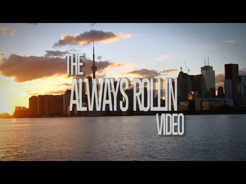 """THE ALWAYS ROLLIN VIDEO"" - BY CHRIS MCMASTER (FULL VIDEO)"