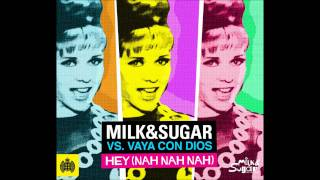 Milk & Sugar vs Vaya Con Dios -