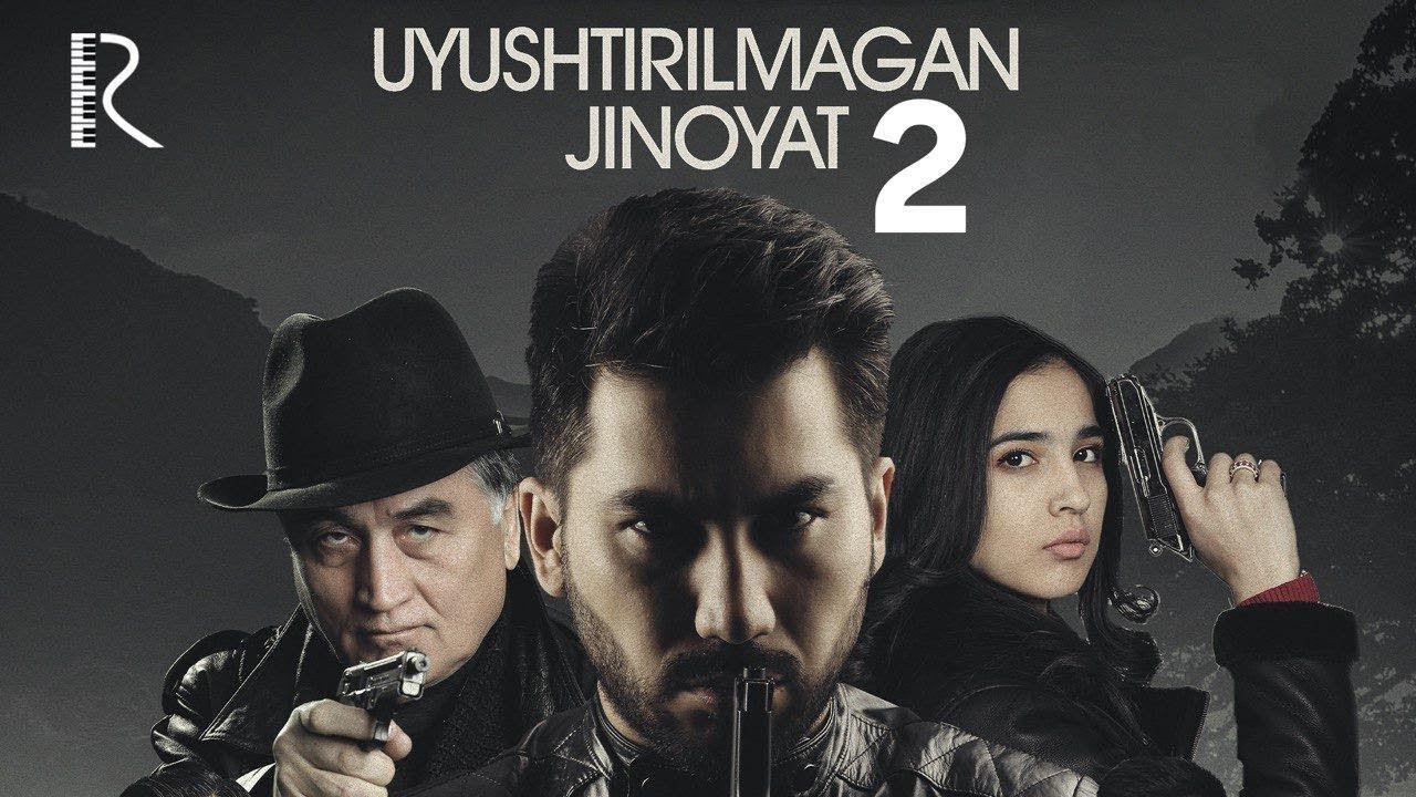 Uyushtirilmagan jinoyat 2 (o'zbek film)   Уюштирилмаган жиноят 2 (узбекфильм) #UydaQoling