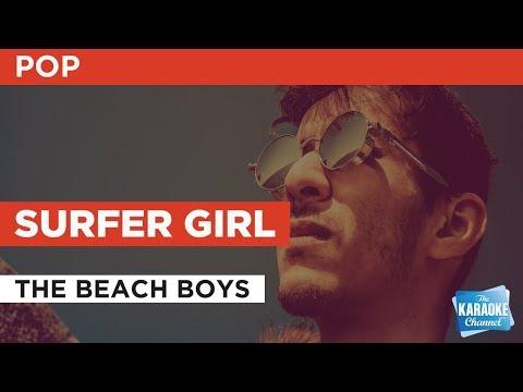 Surfer Girl in the style of The Beach Boys   Karaoke with Lyrics