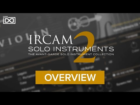 UVI IRCAM Solo Instruments 2  Overview