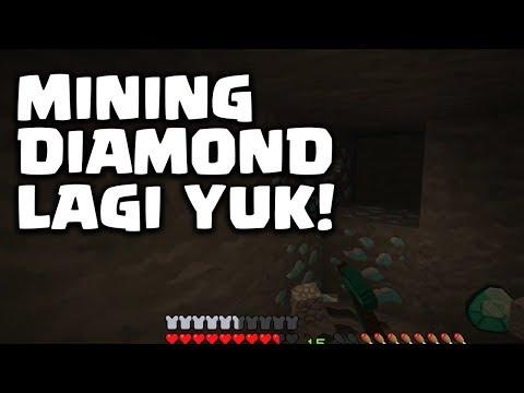 DAPET BANYAK DIAMOND DARI MINING SETELAH SEKIAN LAMA TIDAK MINING - Minecraft Survival Indonesia #34