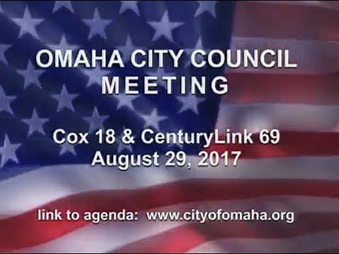 Omaha Nebraska City Council Meeting, August 29, 2017