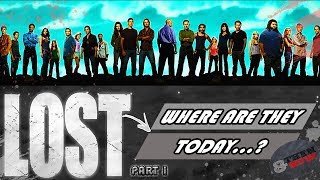 LOST... Where Are They Today?  2019 (part 1)