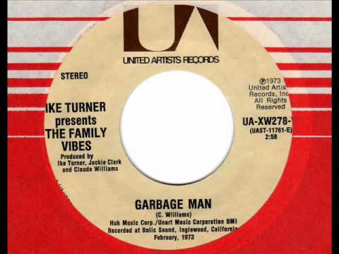 IKE TURNER pres. the FAMILY VIBES Garbage Man  70s Soul