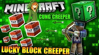 CÂY CUNG CREEPER BẮN RA 1000 QUẢ TNT !! Bạn Tin Không ??!! | Creeper Lucky Block