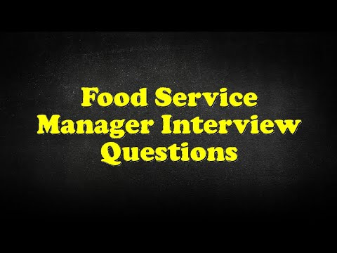 Food Service Manager Interview Questions