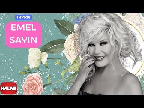 Emel Sayın - Feride - [Aşkın Kanunu © 2006 Kalan Müzik ]