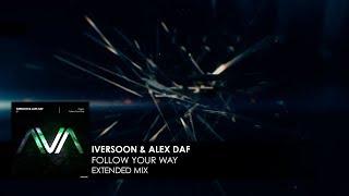 Iversoon & Alex Daf - Follow Your Way