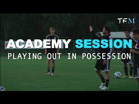 Football Academy Session 2 - Playing Out in Possession