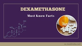 Dexamethasone: Steroid Drug to Treat Allergies, Rheumatic and Skin Diseases