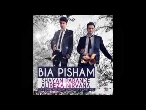 BIA pisham alireza nirvana & shayan parandee