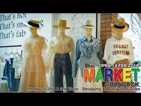 The Market Bangkok (introduce 2nd&3rd Floor) Shopping & Restaurant Zone