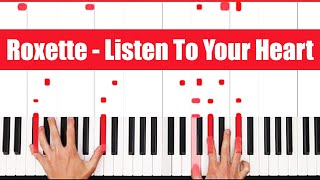 Listen To Your Heart Roxette Piano Tutorial - LICK