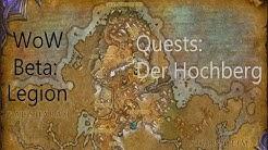 iZocke WoW Beta: Legion Quests in Der Hochberg #039 - Zeremonielle Trommeln